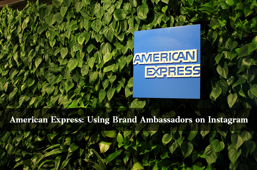 American Express Using Brand Ambassadors on Instagram