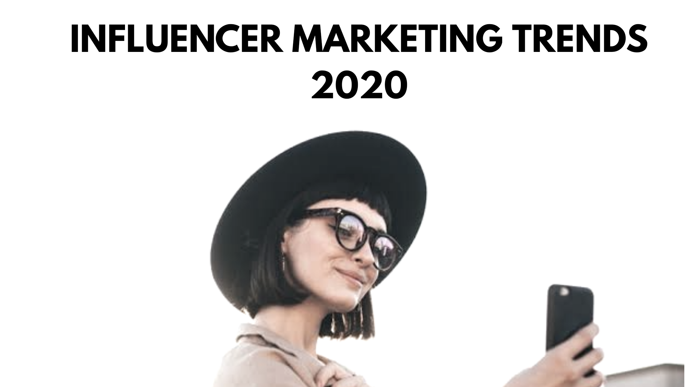 Influencer Marketing in 2020